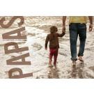 Papas, de l'artiste Brigitte Thériault et de l'auteure Nathalie Christiaens, Livre, Extraits dossier de presse, Hommage envers la paternité